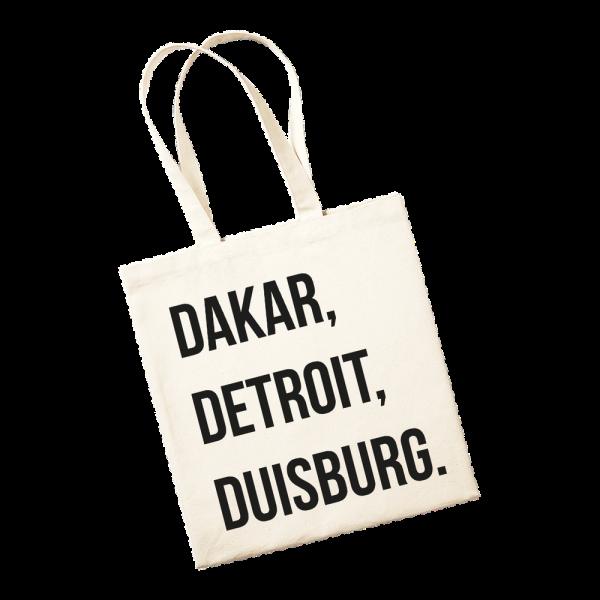 Jutetasche - Dakar, Detroit, Duisburg.