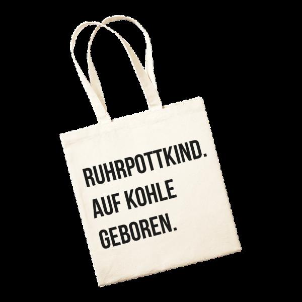 Jutetasche - Ruhrpottkind. Auf Kohle geboren.