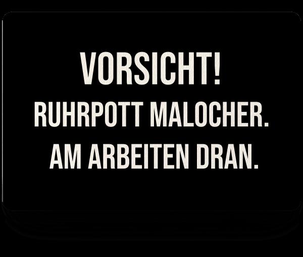 Bild: Fußmatte mit lustigem Spruch Malocher Ruhrpott-Geschenk