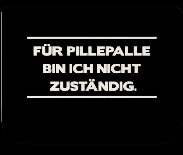 Bild: Fußmatte mit lustigem Spruch Pillepalle Ruhrpott-Geschenk